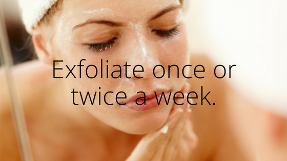 Exfoliate once or twice a week..png